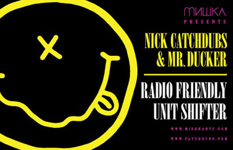 Nick Catchdubs & Mr. Ducker <i>Radio Friendly Unit Shifter</i>