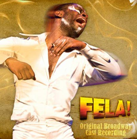 Fela Kuti <i>Fela! - Original Broadway Cast Recording</i>