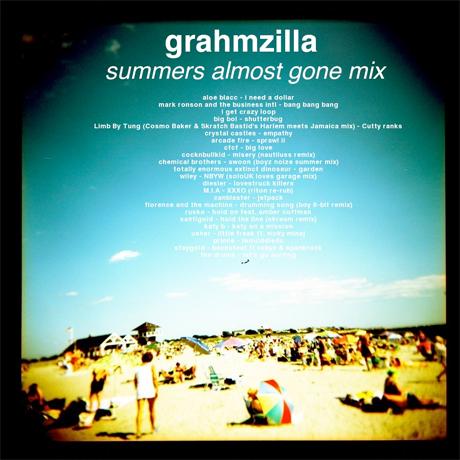 Grahmzilla <i>Summers Almost Gone</i> mix
