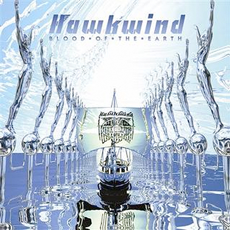Hawkwind to End Five-Year Silence with <i>Blood of the Earth</i>