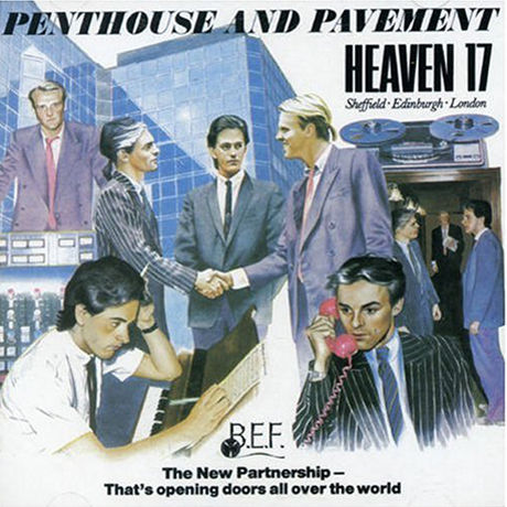 "Heaven 17 Prep ""Super Luxury"" <i>Penthouse and Pavement</i> Reissue"