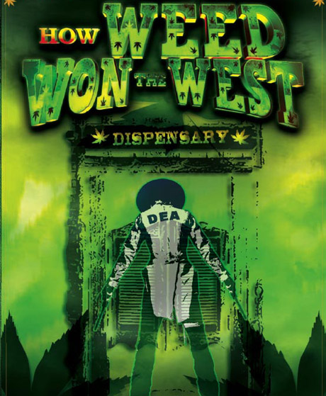 How Weed Won the West Kevin Booth