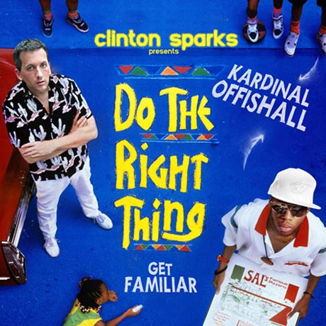 """Kardinal Offishall & Clinton Sparks """"Do the Right Thing - The Mixtape"""""""