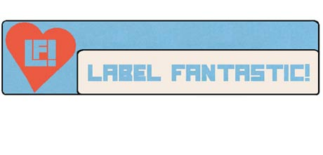Wax Mannequin, Jenny Omnichord and Friends Give Birth to Label Fantastic!