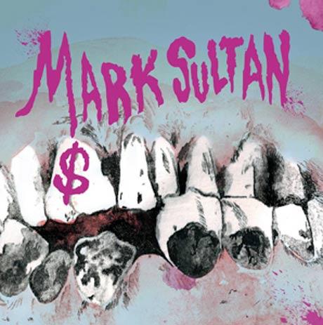 Mark Sultan Reveals Details for <i>$</i>