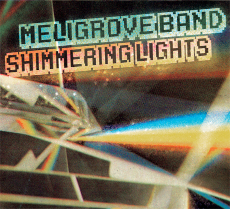 The Meligrove Band Announce <i>Shimmering Lights</i>