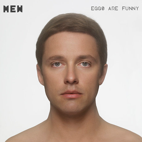 Mew Declare <i>Eggs Are Funny</i> with New Compilation