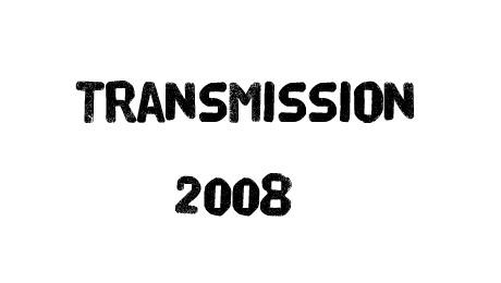 Transmission 2008