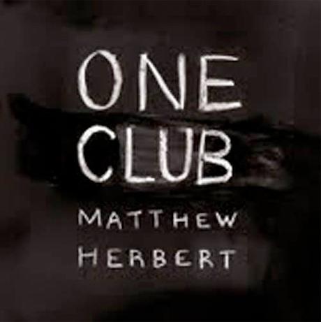 Matthew Herbert Reveals <i>One Club</i> Album Details