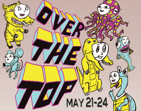Toronto's Over the Top Fest to Bring Tiny Masters of Today, Clues, Think About Life and More