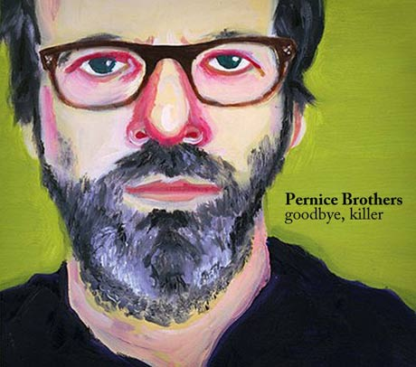 Pernice Brothers <i>Goodbye, Killer</i> Preview