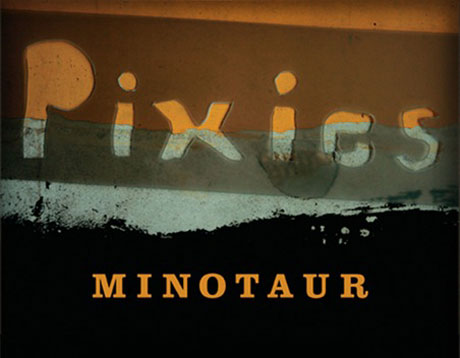 Pixies Unveil <i>Minotaur</i> Box Set