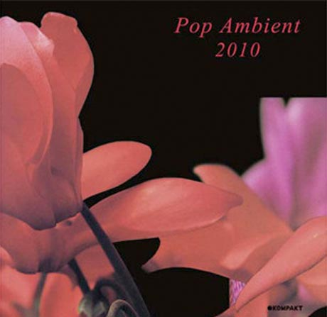 Kompakt to Ring in Ten Years of <i>Pop Ambient</i>