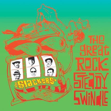 The Slackers Give Us <i>The Great Rocksteady Swindle</i>
