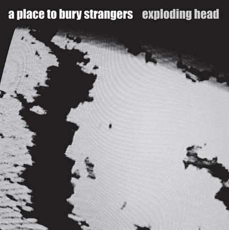 A Place to Bury Strangers Return with Sophomore Effort, Play Vancouver, Montreal and Toronto