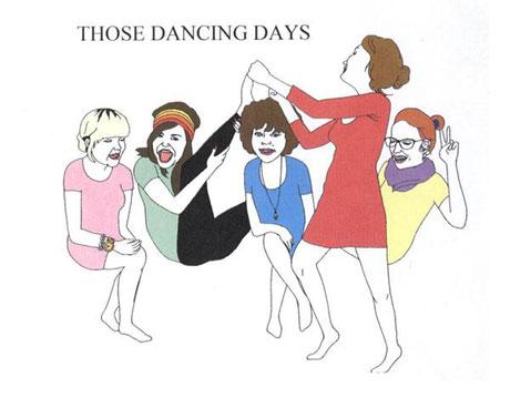 "Those Dancing Days ""Those Dancing Days"""