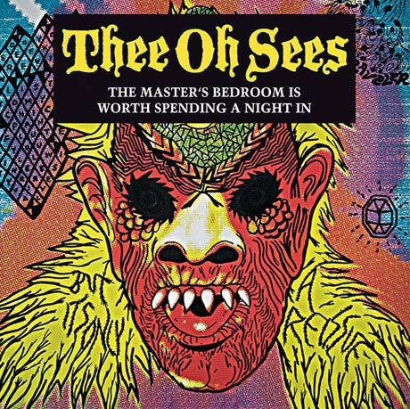 Thee Oh Sees' <i>Master's Bedroom</i> Gets Vinyl Reissue from In the Red