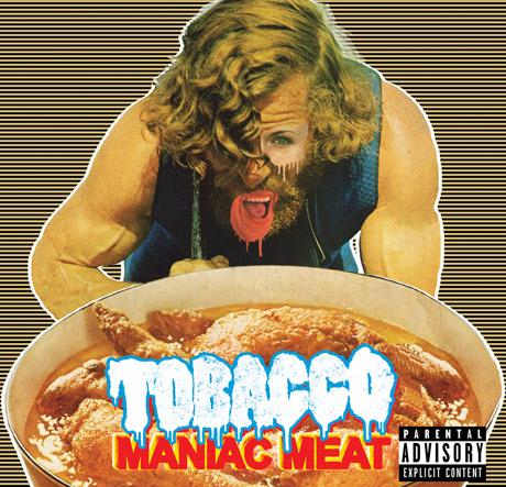 Tobacco Maniac Meat