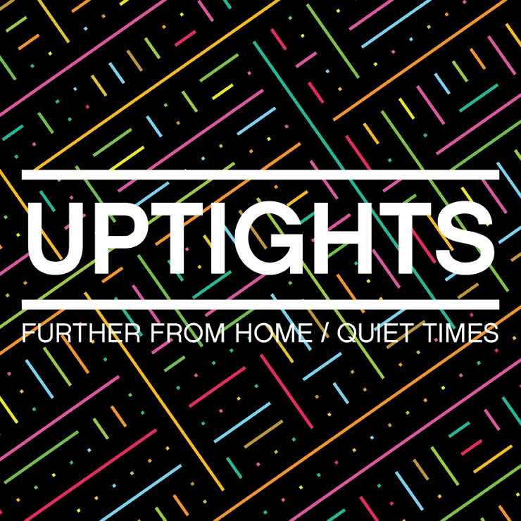 "Uptights ""Further from Home"""