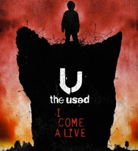 The Used 'I Come Alive'