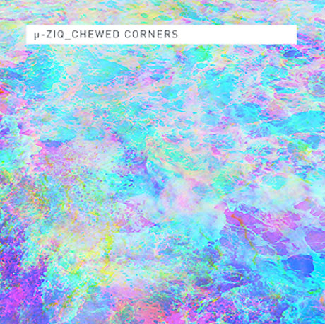 µ-ziq Unveils 'Chewed Corners' LP