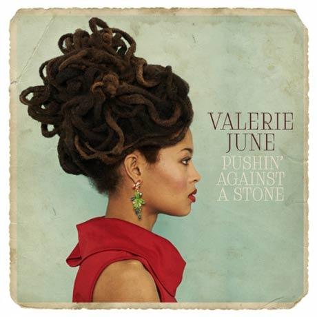 Valerie June Pushin' Against A Stone