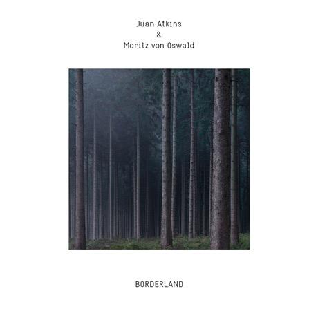 Juan Atkins & Moritz Von Oswald Borderland