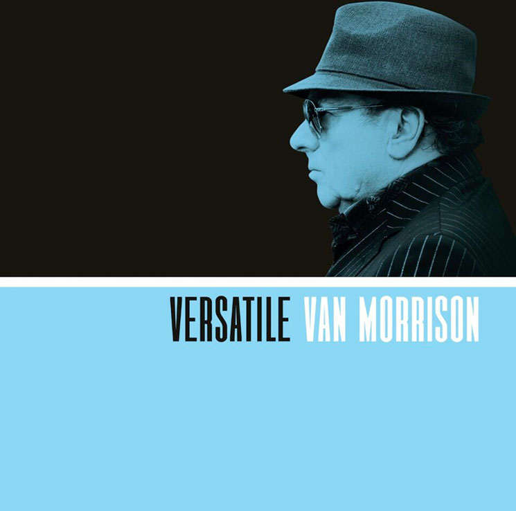 Van Morrison Reveals Jazz-Influenced New Album 'Versatile'