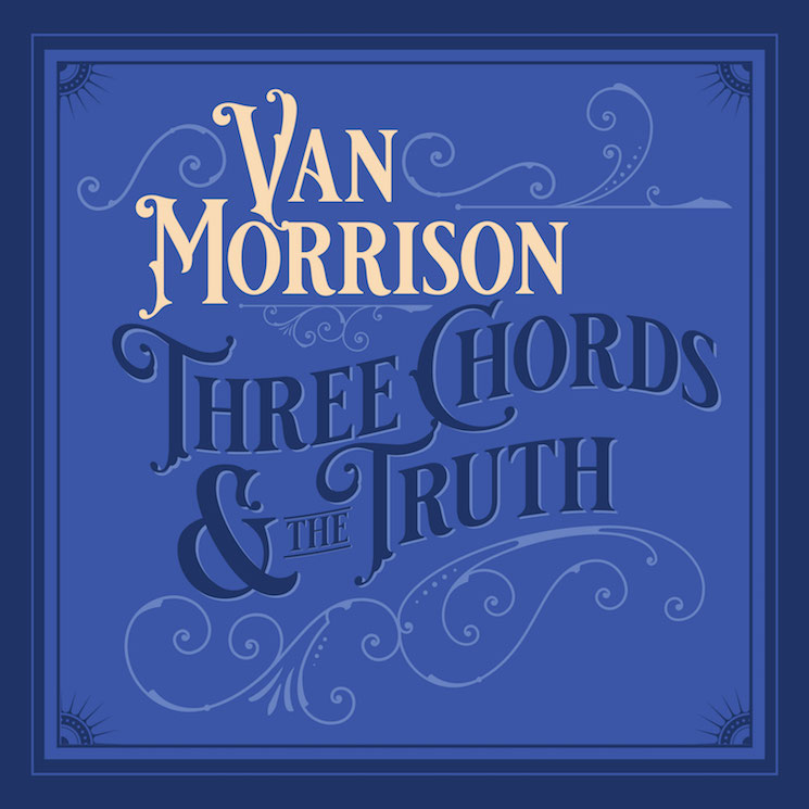 Van Morrison Is Releasing a New Album Called 'Three Chords and the Truth'