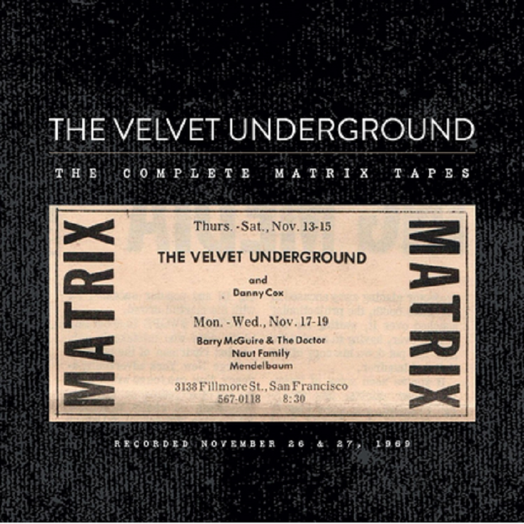 The Velvet Underground Reveal 'The Complete Matrix Tapes' Box Set