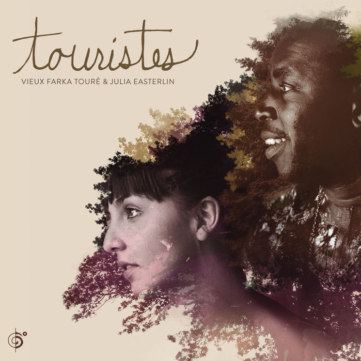 Vieux Farka Touré & Julia Easterlin Touristes