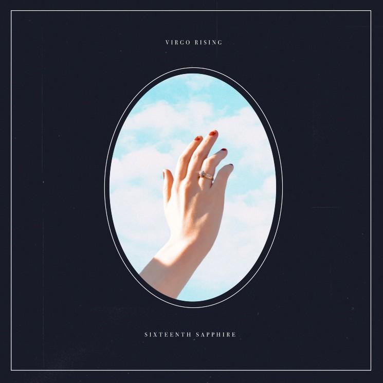 Winnipeg's Virgo Rising Get Cosmic on 'Sixteenth Sapphire' EP