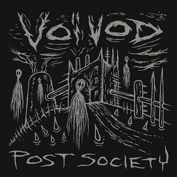Voivod Ready 'Post Society' EP