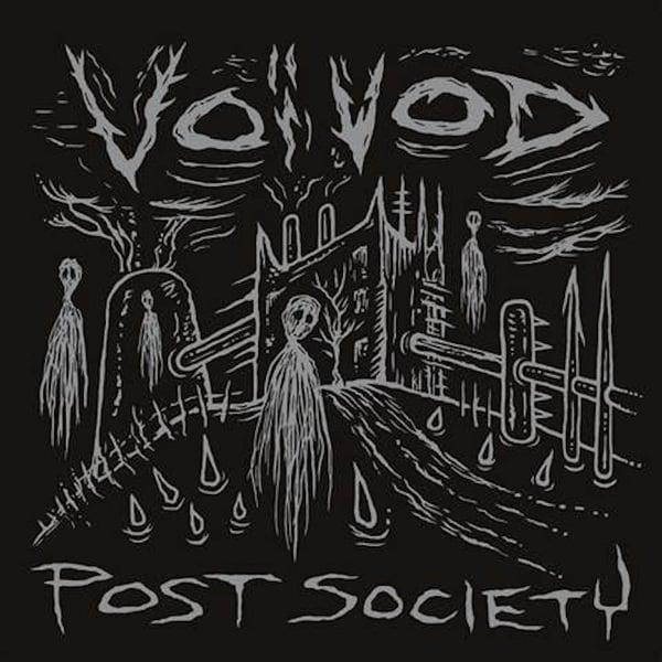 Voivod Ready 'Post Society' EP