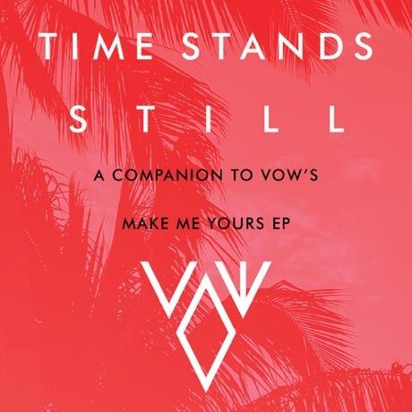 Vow 'Times Stands Still' (mixtape)