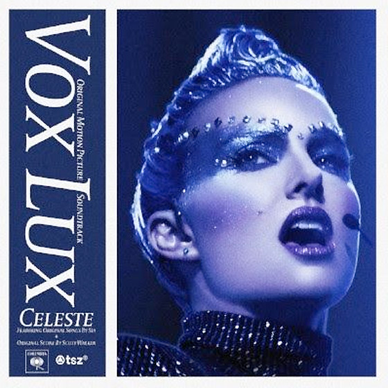 Scott Walker and Sia's 'Vox Lux' Music Gets Soundtrack Release