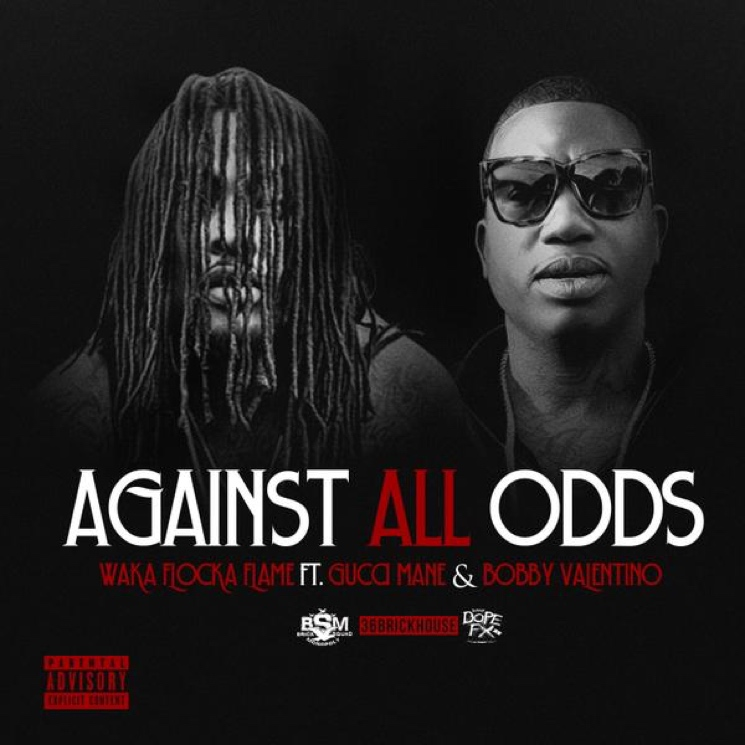 "Waka Flocka Flame ""Against All Odds"" (ft. Gucci Mane)"