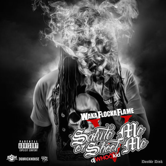 Waka Flocka Flame 'Salute Me or Shoot Me V' (mixtape)