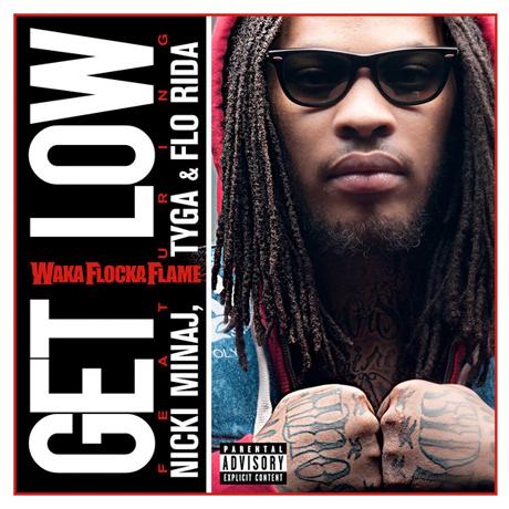 Waka Flocka Flame 'Get Low' (ft. Nicki Minaj, Tyga and Flo Rida)