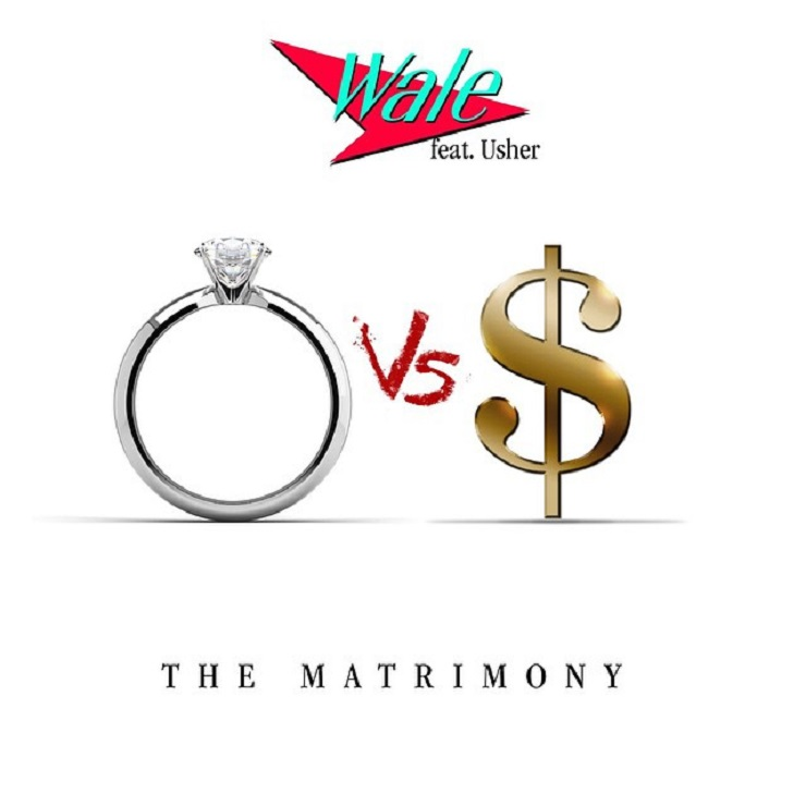 "Wale ""The Matrimony (Making Plans)"" (ft. Usher)"