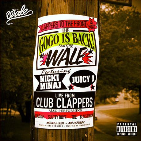 "Wale ""Clappers"" (ft. Juicy J and Nicki Minaj)"