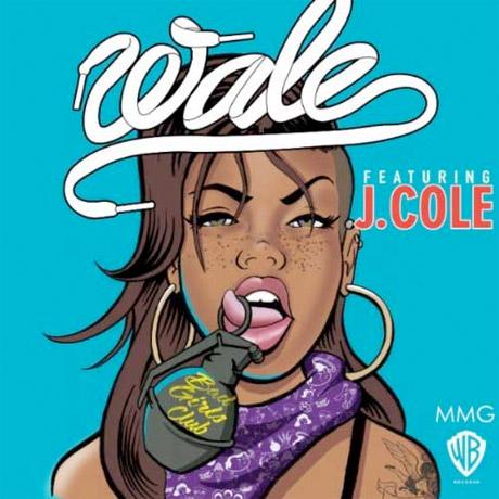 "Wale ""Bad Girls Club"" (ft. J. Cole)"