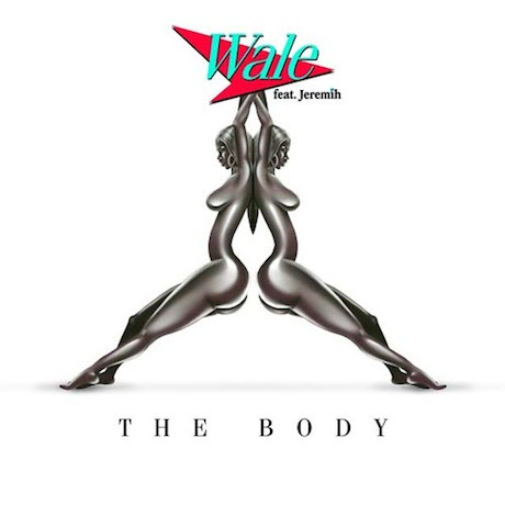 Wale 'The Body' (ft. Jeremih)