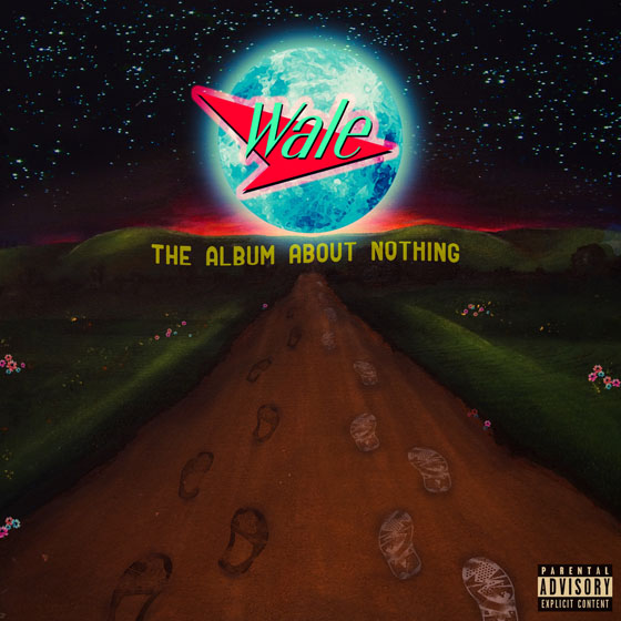 Wale The Album About Nothing
