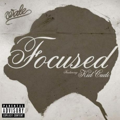 Wale 'Focused' (ft. Kid Cudi)