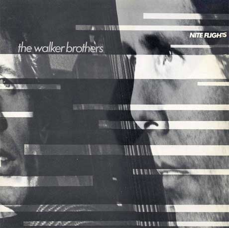 The Walker Brothers' 'Nite Flights' Treated to Vinyl Reissue
