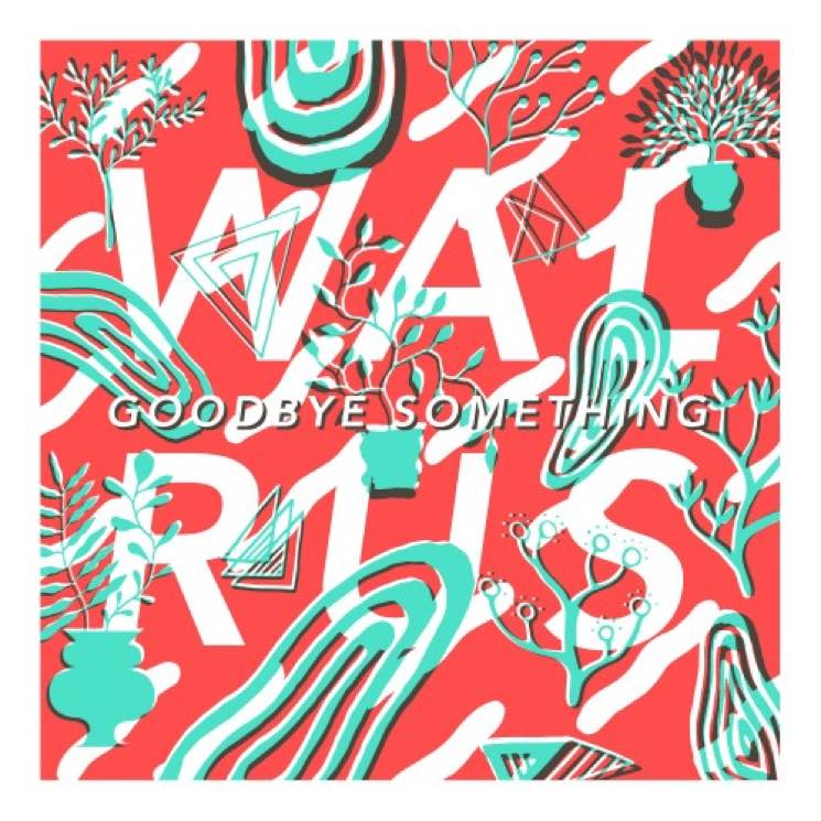 Walrus Goodbye Something EP