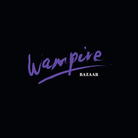 Wampire Announce 'Bazaar'