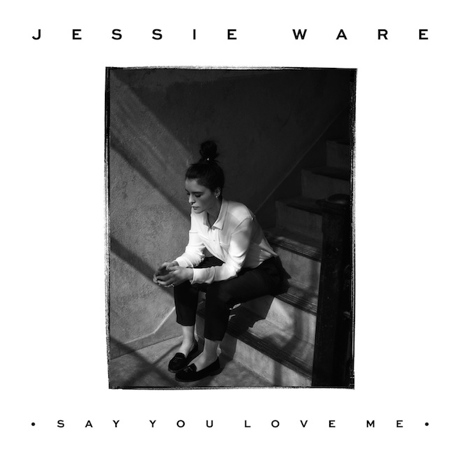 "Jessie Ware ""Say You Love Me"""