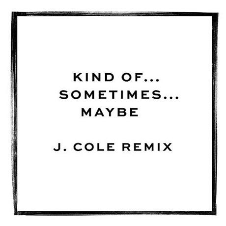 "Jessie Ware ""Kind of...Sometimes...Maybe"" (J. Cole remix)"
